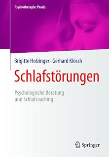 Schlafstörungen. Psychologische Beratung und Schlafcoaching - Brigitte Holzinger Gerhard Klösch